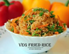 Veg Fried Rice is very common in our house. All you need to have in hands are some veggies like Carrot, Beans, Peas, Corn. Rice Bowls, Fried Rice, Carrots, Fries, Beans, Veggies, Ethnic Recipes, Kitchen, Food