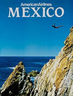 vintage mexican tourist posters - I've seen these dives in Acapulco.