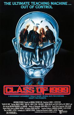 #Movie #Horror #ClassOf1999 Class of 1999 - Horror Movie: Synopsis: Robot teachers have been secretly placed in the schools where the…