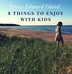 a 3 day visit to Prince Edward Island with our kids, we set out to find all the best family-friendly activities and attractions. East Coast Travel, East Coast Road Trip, Travel With Kids, Family Travel, East Coast Canada, Family Road Trips, Family Vacations, Canadian Travel, Prince Edward Island
