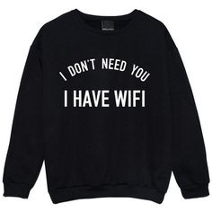 I Have Wifi Sweater Jumper Womens Ladies Funny Fun Tumblr Hipster Swag Grunge Kale Goth Punk New Ret