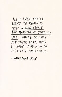Quotes - Miranda July
