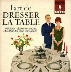 118 L'art de dresser la table | Flickr: partage de photos!