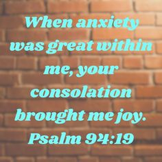 Psalms When anxiety was great within me, your consolation brought me joy. Daily Scripture, Scripture Verses, Bible Verses Quotes, Bible Scriptures, Biblical Quotes, Prayer Quotes, Religious Quotes, Loneliness Photography, Bohemian Curtains
