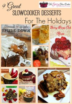Get ready for the holiday season. Impress your guests and family with these 9 Great Slow Cooker Desserts for the Holidays
