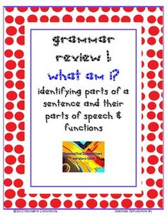 Printable Grammar Exercise for Reviewing or Assessing Grammar SkillsStudent will be identifying the sentence parts! Determine the parts of speech...