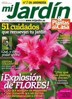Mi Jardín Marzo 2016 digital magazine - Read the digital edition by Magzter on your iPad, iPhone, Android, Tablet Devices, Windows 8, PC, Mac and the Web.