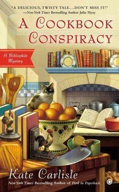 A Cookbook Conspiracy: A Bibliophile Mystery (Bibliophile Mysteries)