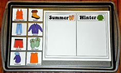 Summer or Winter Clothes Sort Cookie Sheet Activity-- The Summer or Winter Clothes Sort Cookie Sheet Activity is a summer or winter themed activity. In this activity, students sort clothing by season:  whether they are appropriate for summer or winter.