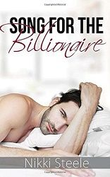 Hot & fun, funny & sexy - 5 stars for Song for the Billionaire by Nikki Steele http://purejonel.blogspot.ca/2016/07/song-for-billionaire-by-nikki-steele.html