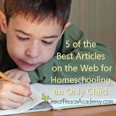 5 Best Articles on the Web for #Homeschooling an Only Child