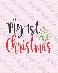 My First Christmas SVG PNG EPS & dxf Cricut by SweetFirefliesSVGs