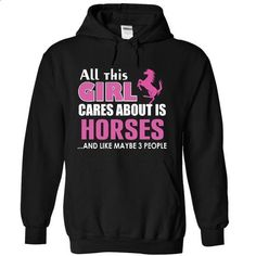All this girl cares about is Horses - #funny tshirts #funny t shirts for men. MORE INFO => https://www.sunfrog.com/LifeStyle/-All-this-girl-cares-about-is-Horses-6989-Black-15942344-Hoodie.html?60505
