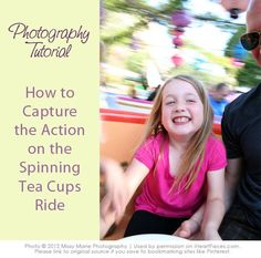 How to Photograph the Tea Cups @ Disney World