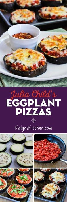 Julia Child's Eggplant Pizza is a recipe that's popular all year round on my blog. These delicious pizzas made on a base of roasted eggplant are delicious and they're low-carb, gluten-free, and meatless!  [found on http://KalynsKitchen.com]