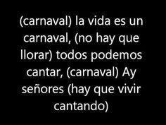 La vida es un Carnaval- Celia Cruz (letra) - YouTube