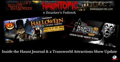 Updates from the Haunt Journal and Transworld Halloween & Attractions Show are here. Many new things are coming to the Haunted Attractions Industry!