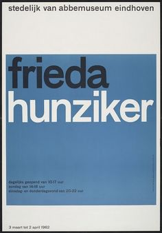 """frieda hunziker"" Exhibition Poster, Design Wim Crouwel, 1962"