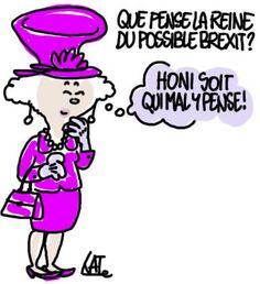 Kate (2016-06-23) UK: Honi soit qui mal y pense. La Reine ne s'exprime pas sur ce qu'elle pense du Brexit, elle ne le peut pas, mais, francophile et francophone, elle est peut-être attachée (ou pas) au maintien de son pays au sein de l'Europe.