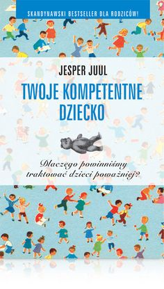 twoje_kompetentne_dziecko_refl Create Your Own Book, Parenting Books, Journal Entries, Little Boys, Books To Read, Diagram, Kids Rugs, Learning, Children