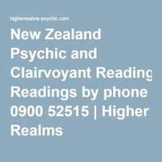 New Zealand Psychic and Clairvoyant Readings by phone 0900 52515 | Higher Realms
