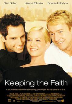 Keeping the Faith (2000), Ben Stiller, Jenna Elfman, Edward Norton (Fresh dialogue, funny, and touching.)
