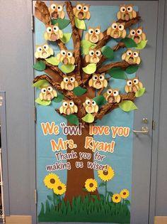 My owl door decoration for Cameron's kinder teacher appreciation.