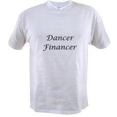 T-Shirt > Dancer Financer > Dance Dad Shop  www.DanceDadShop.com