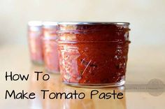 So there is yet ANOTHER way to use up the end of season tomatoes. Make your own tomato paste!