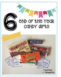 6 End of the Year Candy Bar Gifts