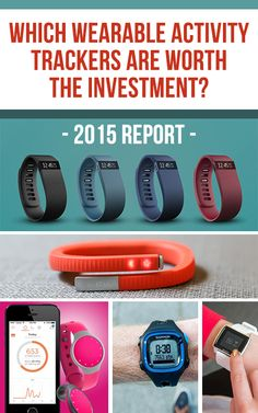 Which Wearable Activity Trackers Are Actually Worth the Investment?--- Activity trackers range from $50 to $200, so they can be quite an investment. Consider these differences when deciding which tracker will fit your needs.