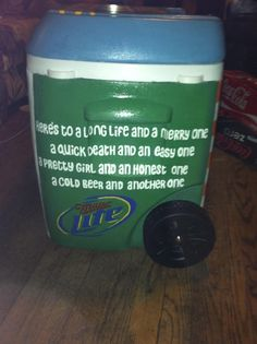 that quote Delta Gamma, Alpha Phi, Theta, Fraternity Crafts, Painted Coolers, Cooler Painting, Frat Coolers, Keep Cool, Dorm