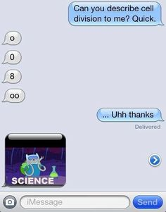 haha. So gonna send this to my science teacher!