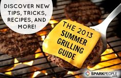 @SparkPeople's #Summer Grilling Guide: Get healthy #recipes, smart grilling tips, and more ! (Plus, share your favorite grilling recipe for a chance to win mouth-watering prizes.)