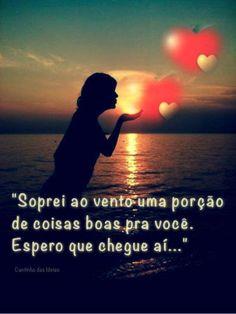 Eu desejo e espero que chegue aí.!...