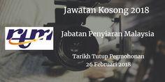 Jabatan Penyiaran Malaysia Jawatan Kosong RTM 26 Februari 2018  Jabatan Penyiaran Malaysia (RTM) calon yang sesuai untuk mengisi kekosongan jawatan RTM terkini 2018.  Jawatan Kosong RTM 26 Februari 2018  Warganegara Malaysia yang berminat bekerja Jabatan Penyiaran Malaysia (RTM) dan berkelayakan dipelawa untuk memohon sekarang juga.  Jawatan Kosong RTM 26 Februari 2018  1. JURUTERA J41 (27 KEKOSONGAN)  Tarikh Tutup Permohonan : 26 Februari 2018 Sektor   : Kerajaan Lokasi : Pelbagai Negeri…