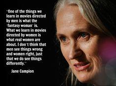 Film Director Quote - Jane Campion #janecampion