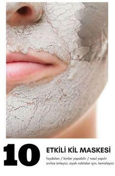 Kil maskeleri cildiniz için adeta bir mucize.