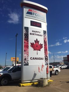 This amazing Canada Day pylon signage by Speedpro Signs Fort McMurray! Pylon Signage, Happy Birthday Canada, Fort Mcmurray, Outdoor Signage, Canada Day, Large Format, Car Rental, Graphics, Signs