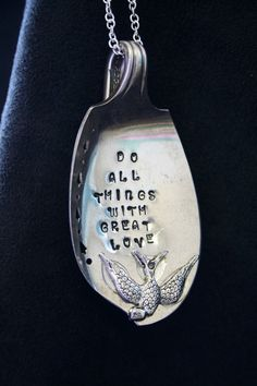 Do All Things With Great Love Stamped Spoon Pendant. $32.00, via Etsy.