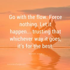 Go with the flow. Force nothing. Let it happen... trusting that whichever way it goes, it's for the best. ~Mandy Hale ~~~~~~~~~~~~~~~~~~~~~~~~~~~~~~~~~~~~~~~~~~~~~~~~~~~~~~~~~~~~~~~~~~~~~~~~~~~~~~~~~~~~~~~~~~~~~~~~~~~~~~~~~~~~~~~~~~~~ #summerofyoga #bowpose #Dhanurasana #shareyoga #yogalove #yogalife  #yogachallenge #yogaflow   summerofyoga.com