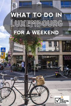 What to do in Luxembourg for a weekend? A City Guide | Did you know the the old quarters and fortifications of the city of Luxembourg are UNESCO World Heritage Listed? | The Travel Tester- Self-Development Trough Travel: