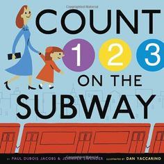 Buy Count on the Subway by Dan Yaccarino, Jennifer Swender, Paul DuBois Jacobs and Read this Book on Kobo's Free Apps. Discover Kobo's Vast Collection of Ebooks and Audiobooks Today - Over 4 Million Titles! Preschool Math, Math Activities, Kindergarten, Reading Counts, Reading Time, Counting Books, Sweet Stories, Make New Friends, Children's Literature