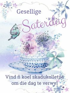 Goeie Nag, Goeie More, Afrikaans Quotes, Christian Messages, Beautiful Rose Flowers, Good Morning Quotes, Lilac, Place Card Holders, Van