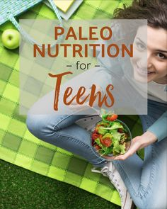 Paleo Nutrition for Teens Paleo Vegan Diet, Paleo Nutrition, Healthy Diet Recipes, Healthy Weight, Healthy Lunches, Delicious Recipes, Snack Recipes, Paleo Meal Plan, Diet Meal Plans