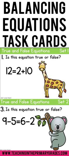 Balancing equations helps first graders learn the meaning of the equals sign. These task cards will help students practice determining if addition and subtraction equations are true or false.
