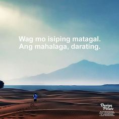 Tagalog Qoutes, Tagalog Quotes Hugot Funny, Pinoy Quotes, Hugot Quotes, Truth Quotes, Life Quotes, Filipino Funny, Hugot Lines, Saving Quotes