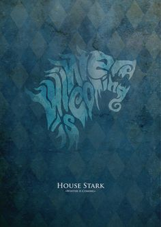 Game of Thrones Sigil Typography on Behance /  winter is comming / stark