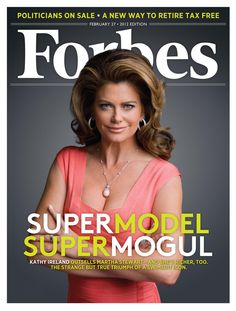 February 27, 2012: The strange but true story of how swimsuit icon Kathy Ireland turned America's most mundane products into a licensing empire—and became the first lady of flyover country. Read the full story here: http://www.forbes.com/sites/dorothypomerantz/2012/02/08/how-sports-illustrated-swimsuit-model-kathy-ireland-became-a-350-million-mogul/