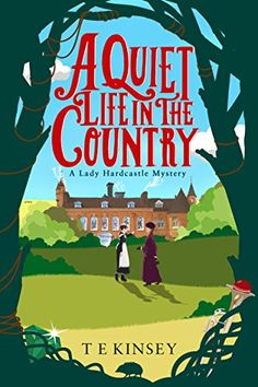 A Quiet Life in the Country (A Lady Hardcastle Mystery Bo... https://www.amazon.com/dp/B01ER14CRY/ref=cm_sw_r_pi_dp_x_8gSBybF28VKJQ